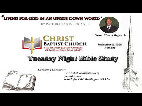 """Tuesday Night Bible Study """"Living God In An Upside Down World""""-L3-September 8, 2020"""