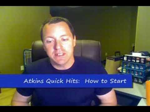 Atkins Diet Quick Hits – How do I start?