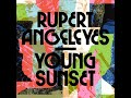 "Rupert Angeleyes - ""I think I'll Have Another"""