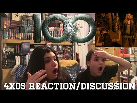 THE 100 4X05 REACTION/DISCUSSION