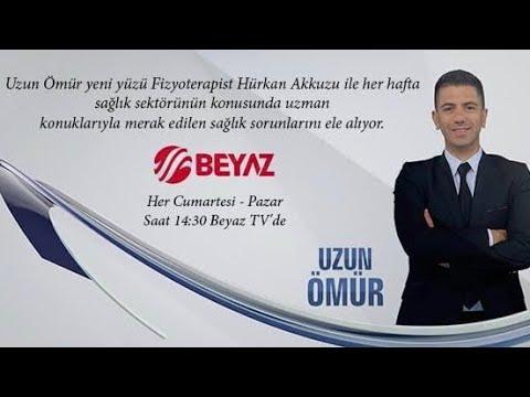 Ünlü Fizyoterapist Hürkan AKKUZU , Beyaz Tv ' de Uzun Ömür Programında
