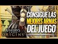 Assassin s Creed Origins C mo Conseguir Las Mejores Arm
