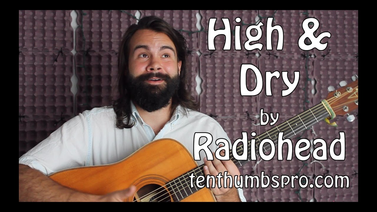 High and Dry – Radiohead – Easy Beginner Guitar Tutorial