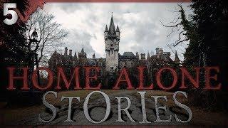 Video 5 Terrifying Home Alone Stories MP3, 3GP, MP4, WEBM, AVI, FLV Agustus 2019