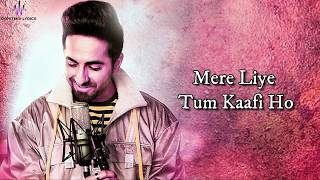 Video Mere Liye Tum Kaafi Ho (LYRICS) - Shubh Mangal Zyada Saavdhan | Ayushman K,Jeetu | Tanishk - Vayu download in MP3, 3GP, MP4, WEBM, AVI, FLV January 2017
