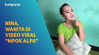 "Video Bertemu dengan Nina, Wanita di Video Viral ""Mpok Alpa"" MP3, 3GP, MP4, WEBM, AVI, FLV Januari 2018"