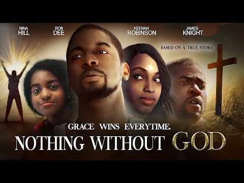 "Surviving Against The Odds! - ""Nothing Without God"" - Full Free Maverick Movie"