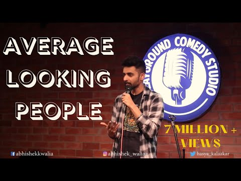 Video Average Looking People| Stand Up Comedy by Abhishek Walia download in MP3, 3GP, MP4, WEBM, AVI, FLV January 2017