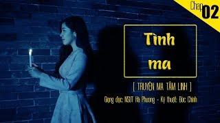 Truyện ma Tâm Linh - TÌNH MA 2 | Người Khăn Trắng, Hà Phương | Blog radio voZ | TMTL
