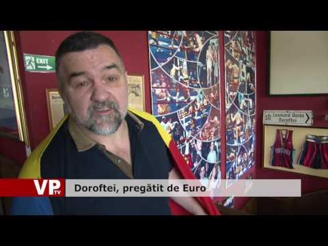 Doroftei, pregătit de Euro
