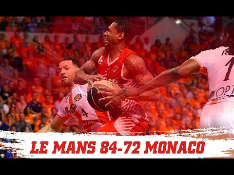 PLAYOFFS — Le Mans 84-72 Monaco — Finale, Épisode 3 — Highlights