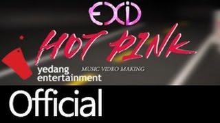 [EXID(이엑스아이디)] HOT PINK 핫핑크 MV MAKING