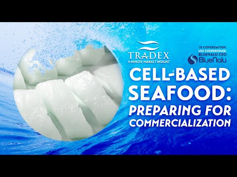3MMI - Cell-Based Seafood : Preparing for Commercialization