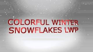 Colorful Winter Snowflakes LWP YouTube video