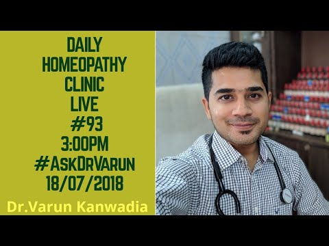 Daily Homeopathy Clinic Live #93 #AskDrVarun 18/07/2018