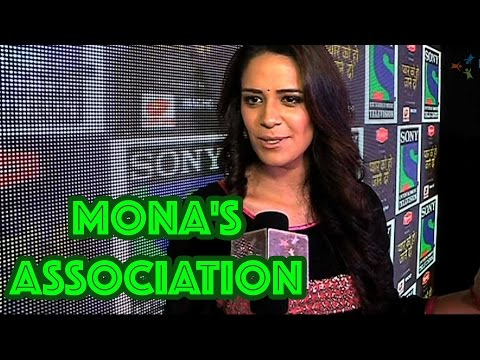 Mona Singh speaks about her association