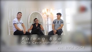 Style Voice - Paleng Bae Video