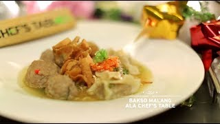 Video Chef's Table - Bakso Malang Ala Chef's Table MP3, 3GP, MP4, WEBM, AVI, FLV Februari 2018