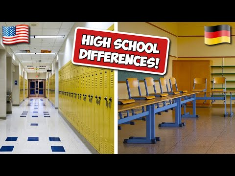 High School Differences (USA vs. Germany)