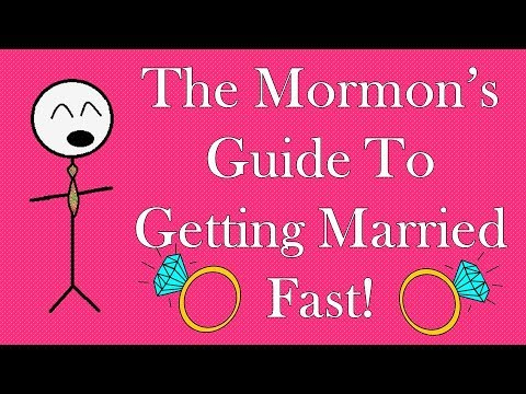 How To Get Married Fast! - Mormon Edition