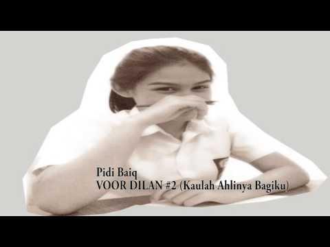 gratis download video - Pidi-Baiq-VOOR-DILAN-2-Kaulah-Ahlinya-Bagiku