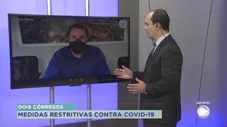 Dois Córregos está praticando medidas mais restritivas para conter o Coronavírus
