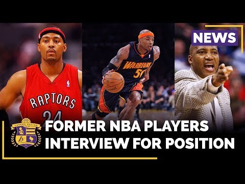 Video: Former NBA Players Interview For Lakers Position