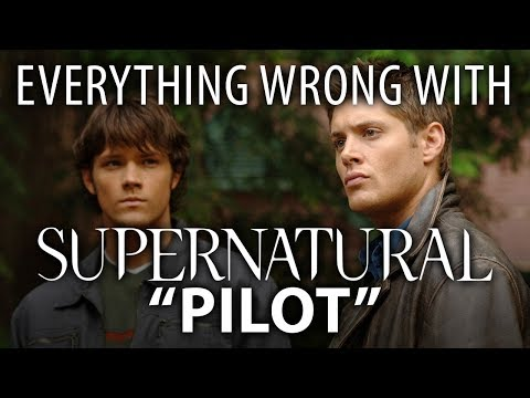 """Everything Wrong With Supernatural """"Pilot"""""""