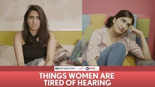 Video FilterCopy | Things Women Are Tired Of Hearing | Ft Eisha Chopra & Kriti Vij MP3, 3GP, MP4, WEBM, AVI, FLV Maret 2019