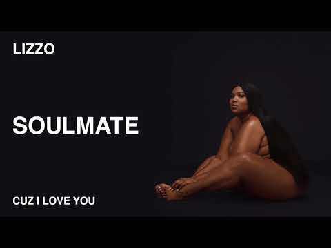 Lizzo - Soulmate (Official Audio)