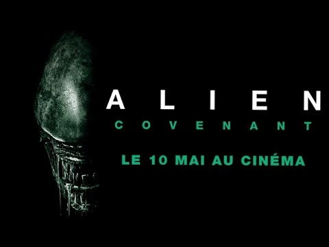 Alien : Covenant -  Bande annonce finale [Officielle] VOST HD