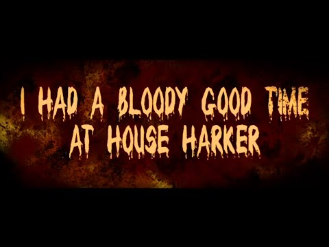 I HAD A BLOODY GOOD TIME AT HOUSE HARKER (2016) [ENDING CREDITS]