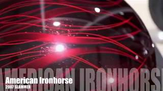 8. American Ironhorse Slammer 2007