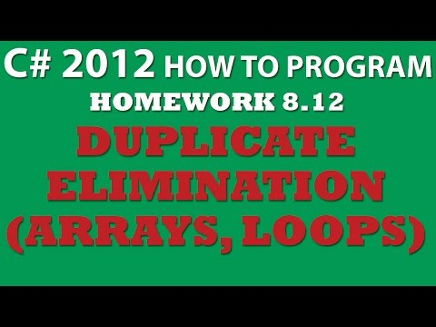 C# Duplicate Elimination Using C# Arrays (Ex 8-12)