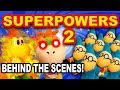 SuperPowers 2 BTS!