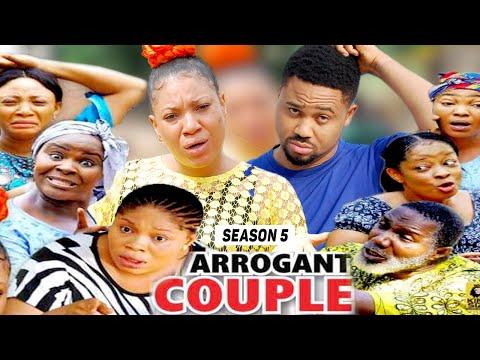 ARROGANT COUPLE (SEASON 5) (NEW MOVIE) - 2021 LATEST NIGERIAN NOLLYWOOD MOVIES