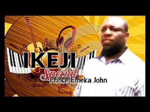 Prince Emeka John Ikeja Special Latest 2017 Nigerian Highlife Music