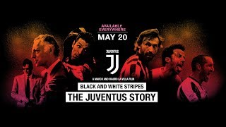 Nonton Black And White Stripes  The Juventus Story   Official Trailer   Eastern Canal Film Subtitle Indonesia Streaming Movie Download