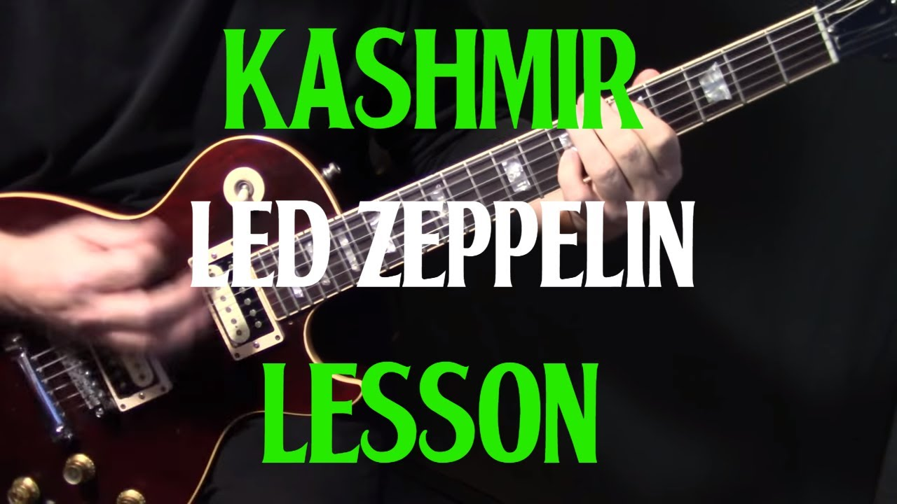 """how to play """"Kashmir"""" on guitar by Led Zeppelin 
