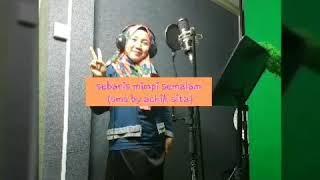 Sebaris mimpi semalam by achik sita Composer : Wah B.S Viva vid : sirehijau corner.