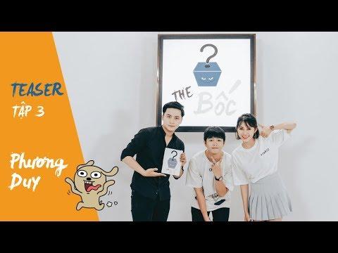 THE BỐC | Game show lầy lội nhất Việt Nam | TEASER EP 3 - Thời lượng: 50 giây.