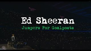 Ed Sheeran: Jumpers for Goalpost