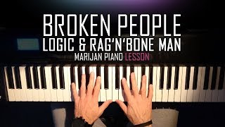 Download Lagu How To Play: Logic & Rag'n'Bone Man - Broken People | Piano Tutorial Lesson Mp3