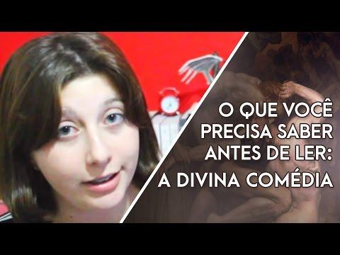 O que você precisa saber antes de ler: DIVINA COMÉDIA! | Divine Comedy - Dante Alighieri