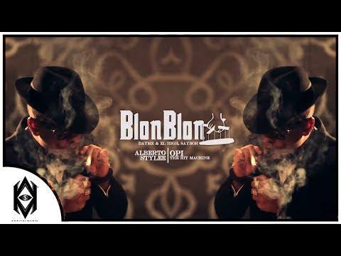 Letra Blon Blon Alberto Stylee Ft Opi The Hit Machine