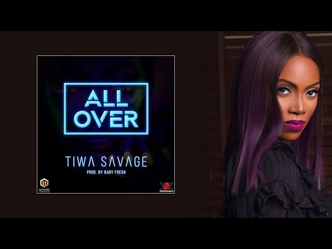 Tiwa Savage - All Over ( Official Audio )