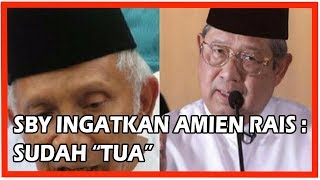 "Video SBY Ingatkan Amien Rais Sudah ""Tua"" MP3, 3GP, MP4, WEBM, AVI, FLV Mei 2019"