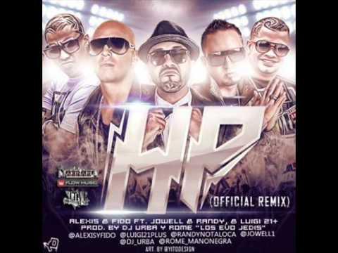 Letra HP (Remix) Alexis y Fido Ft Jowell y Randy y Lui-G 21 Plus