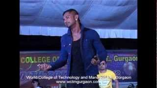Video YO YO Honey Singh at World College of Technology & Management Gurgaon download in MP3, 3GP, MP4, WEBM, AVI, FLV January 2017
