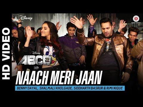 Naach Meri Jaan - ABCD 2 - Varun Dhawan - Shraddha Kapoor